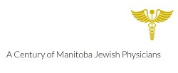 A Century of Manitoba Jewish Physicians