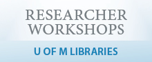 Reminder! Winter 2018 Researcher Workshops